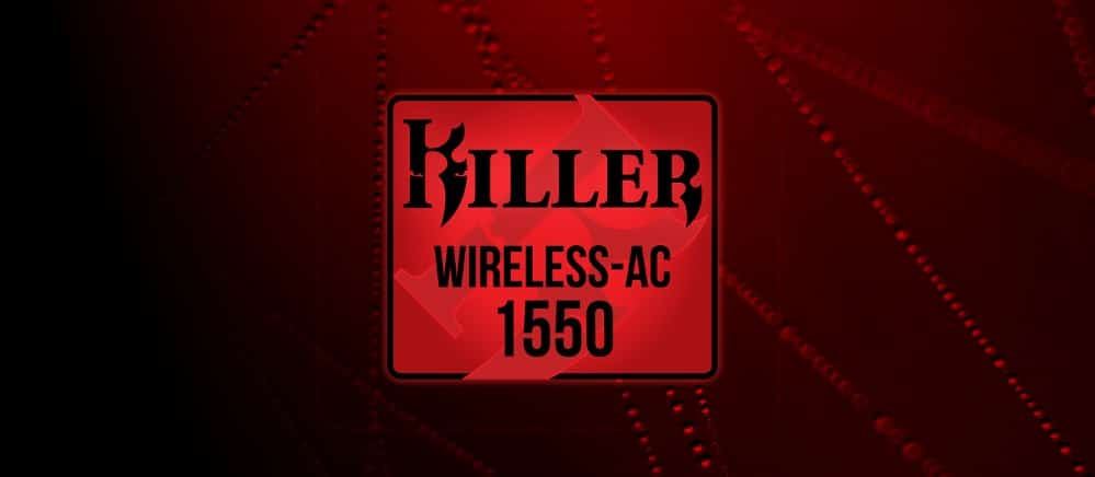 Killer Wi-Fi modules are now from Intel: acquisition of official Rivet Networks